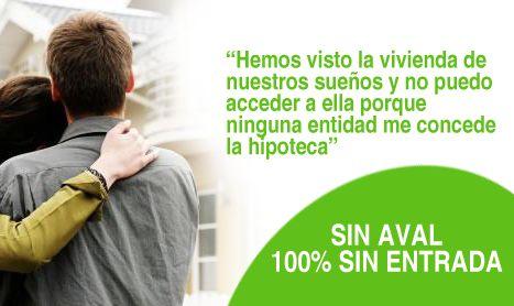Hipoteca 100% Sin Aval