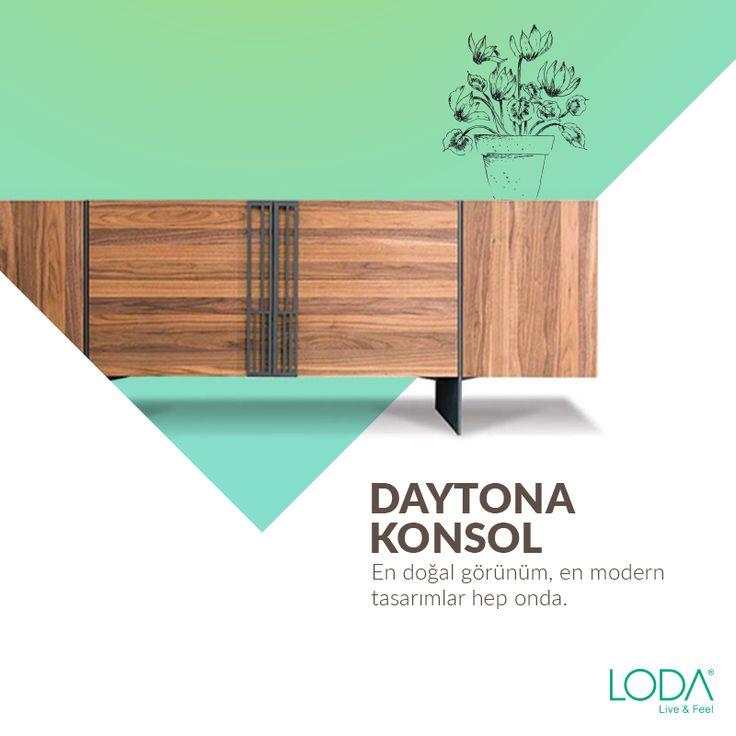 En doğal görünüm, en modern tasarımlar hep onda. Eşyalarınızı bir arada tutarken kendini huzurla izleten Daytona Konsol, Loda'da.