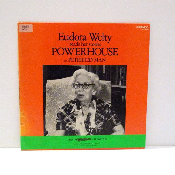 Eudora Welty Vinyl Record Powerhouse Petrified Man Eudora Reads Her Stories on this hard-to-find Album Mississippi Story Teller Author