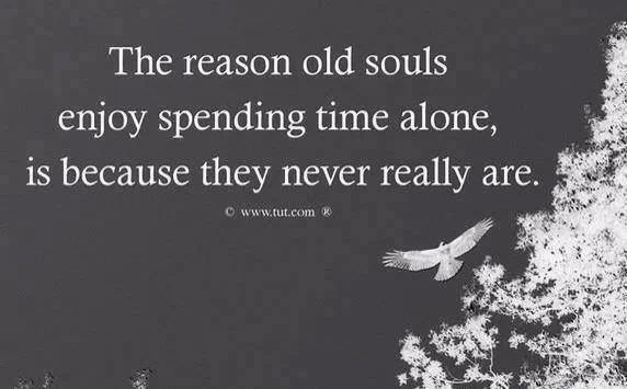 Ever since she was little we have described her as an old soul...and she doesnt mind being alone. Never has.