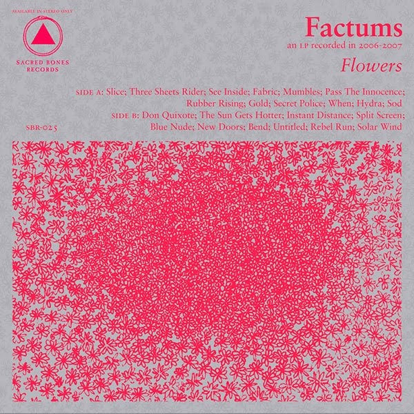Factums - Flowers, 2009