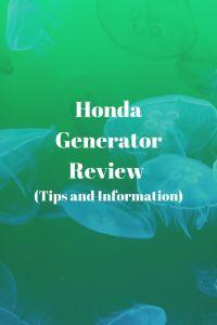 Honda Generator Reviews (Tips and Information)