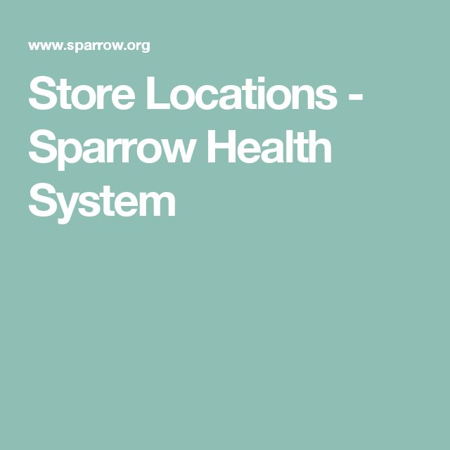 Store Locations - Sparrow Health System