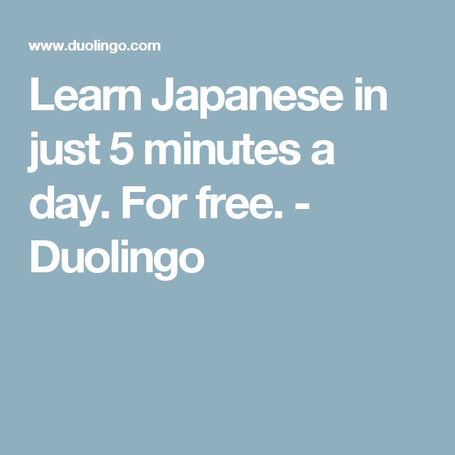 Learn Japanese in just 5 minutes a day. For free. - Duolingo