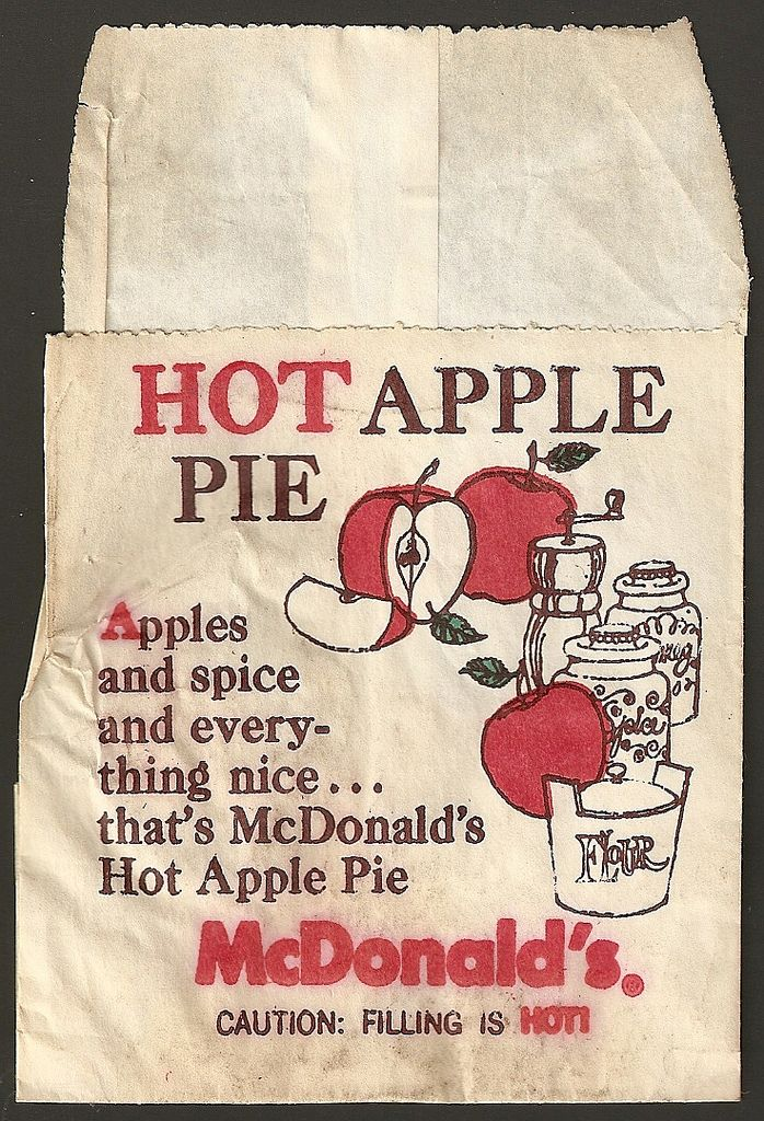 1960s McDonald's Hot Apple Pie bag Here's an interesting package from the early days of McDonald's Hot Apple Pie.   It's more akin to the hash brown bag than the cardboard box we're used to for McDonald's pies. I'm unsure of when exactly this is from, but it has to be sometime between 1968 and the early 70s.