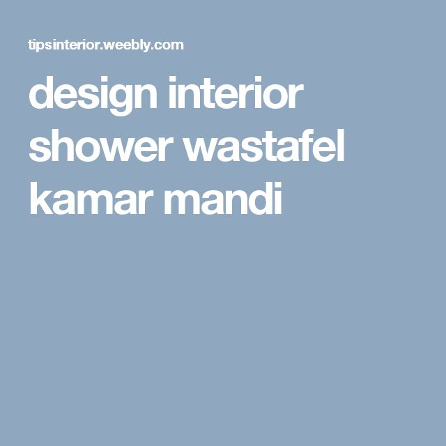 design interior shower wastafel kamar mandi