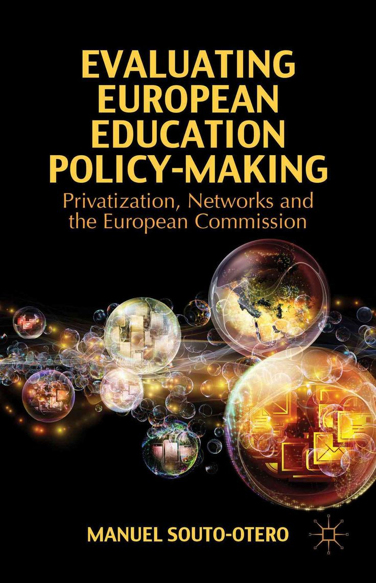 Evaluating European Education Policy-Making: Privatization, Networks and the…