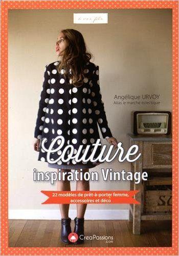 Couture inspiration vintage | Créapassions
