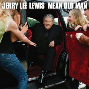 Jerry Lee Lewis Biography | Jerry Lee Lewis 'Mean Old Man' CD Features Eric Clapton