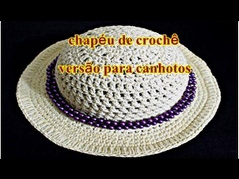 ⭕ Chapéu de Crochê | Euroroma Moda Verão | Versão Canhotos - YouTube
