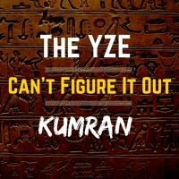 The YZE feat. Kumran - Can't Figure It Out by Horcrux Productions on SoundCloud