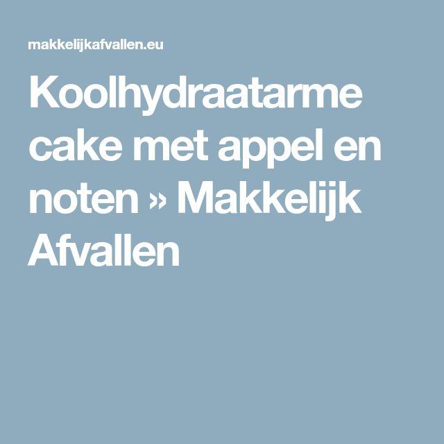 Koolhydraatarme cake met appel en noten » Makkelijk Afvallen