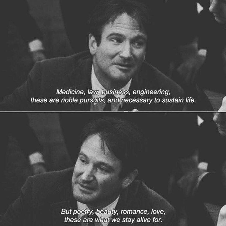Dead Poets Society Via Pinterest Robinwilliams Movie Quotes Words Inspirational Quotes