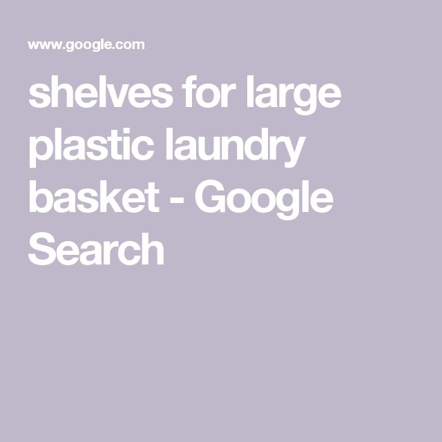 shelves for large plastic laundry basket - Google Search