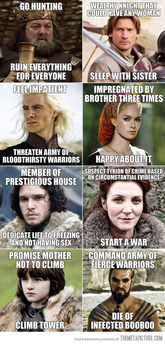 Game of Thrones Logic. the last one started the giggles lol