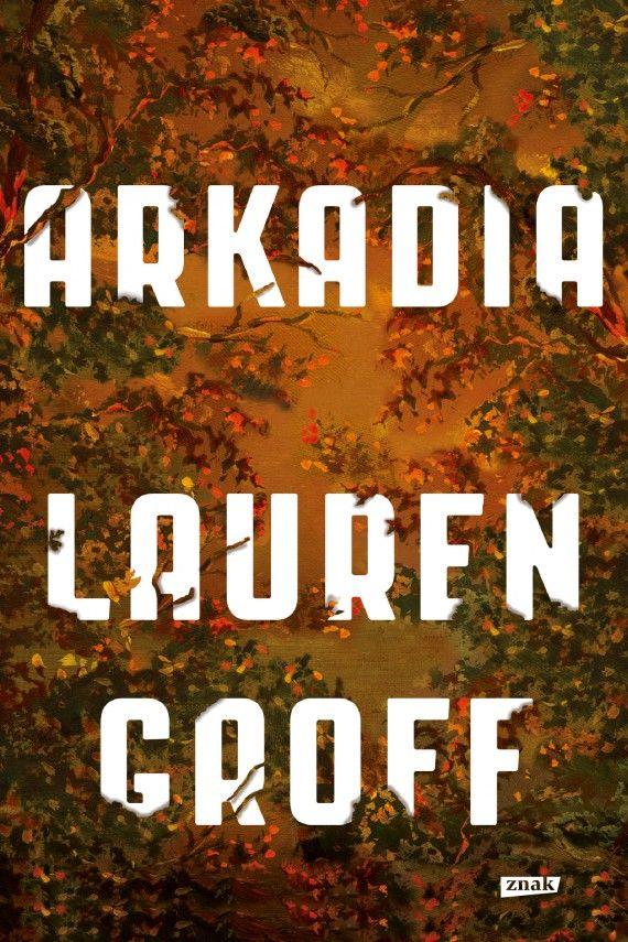 Arkadia (ebook) –Lauren Groff