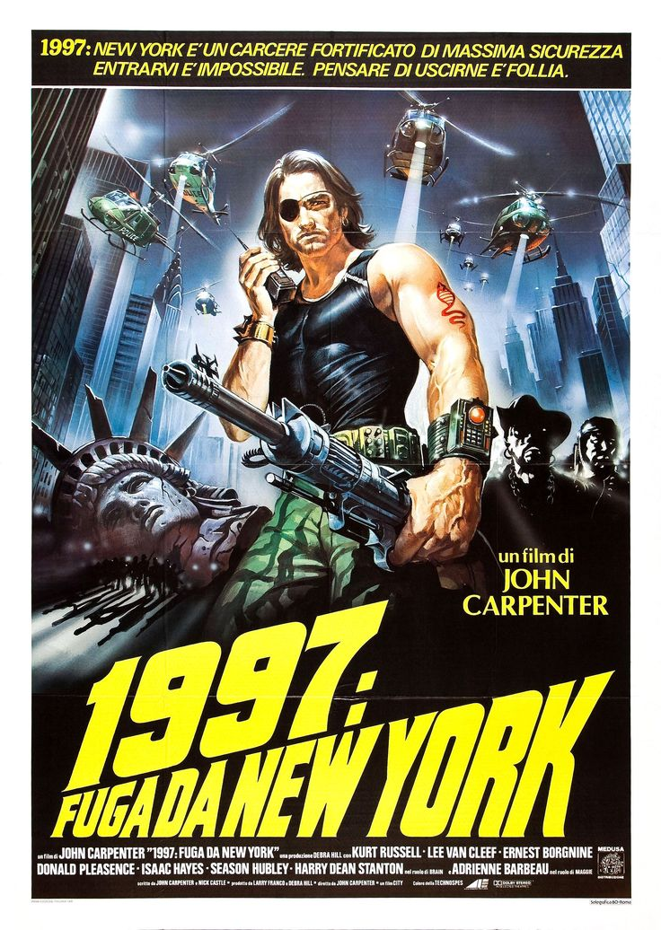 Escape From New York.  You remember what New York was like in 1997, right?  Wow.