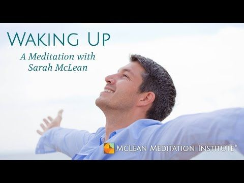Sarah McLean leads a discussion on Waking Up followed by a guided meditation - YouTube