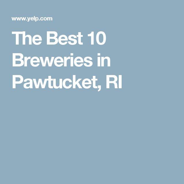 The Best 10 Breweries in Pawtucket, RI