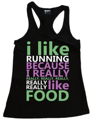 Funny Running T-Shirts for Running Gifts: I Like Running Because I Really Like Food Tank Top