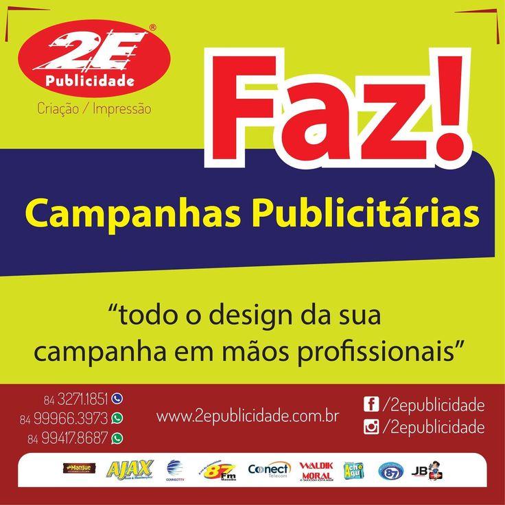 Quer fazer aquela campanha publicitária, mas com qualidade e criatividade? Venha até nós, aqui temos o melhor para lhe oferecer!!!!!   www.2epublicidade.com.br