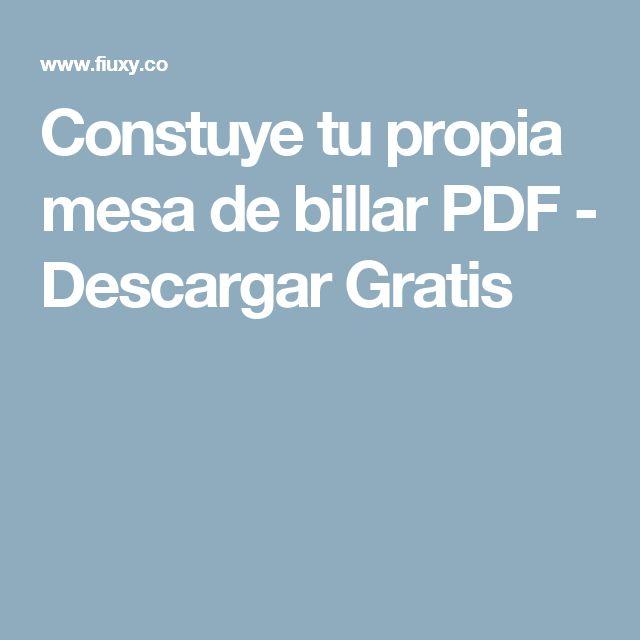 Constuye tu propia mesa de billar PDF - Descargar Gratis