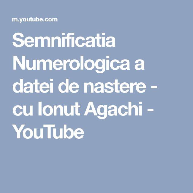 Semnificatia Numerologica a datei de nastere - cu Ionut Agachi - YouTube