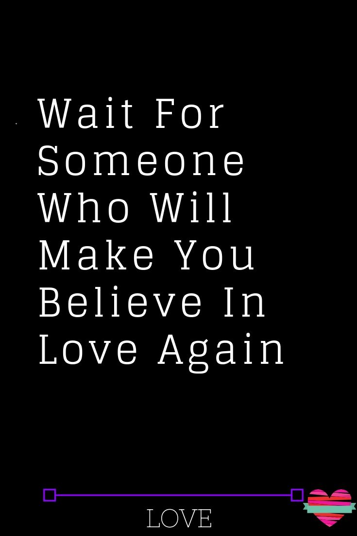 50 True Love Quotes To Get You Believing In Love Again Thelovebits Finding Love Quotes Real Love Quotes Love Again Quotes