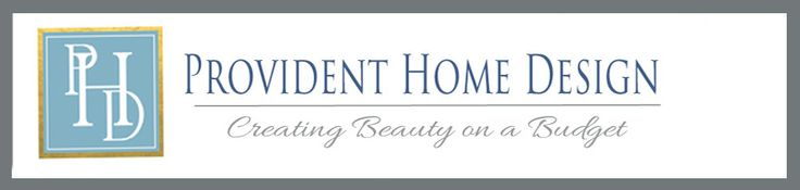 Provident Home Design - Creating Beauty on a Budget