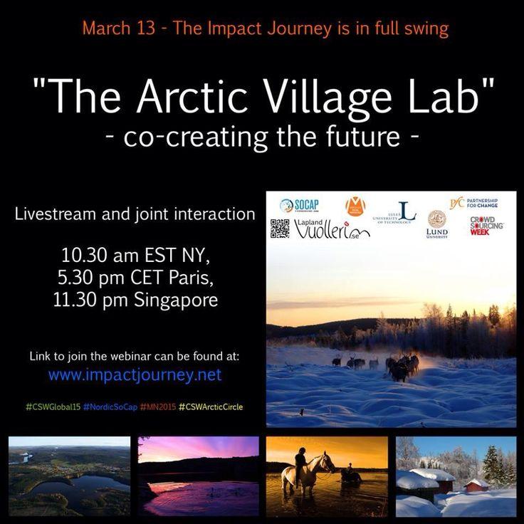 @anna_blume_hh: The Artic Village Lab - live 7 h to go #ImpJou15 http://www.impactjourney.net #CSWeek #CSWArcticCircle