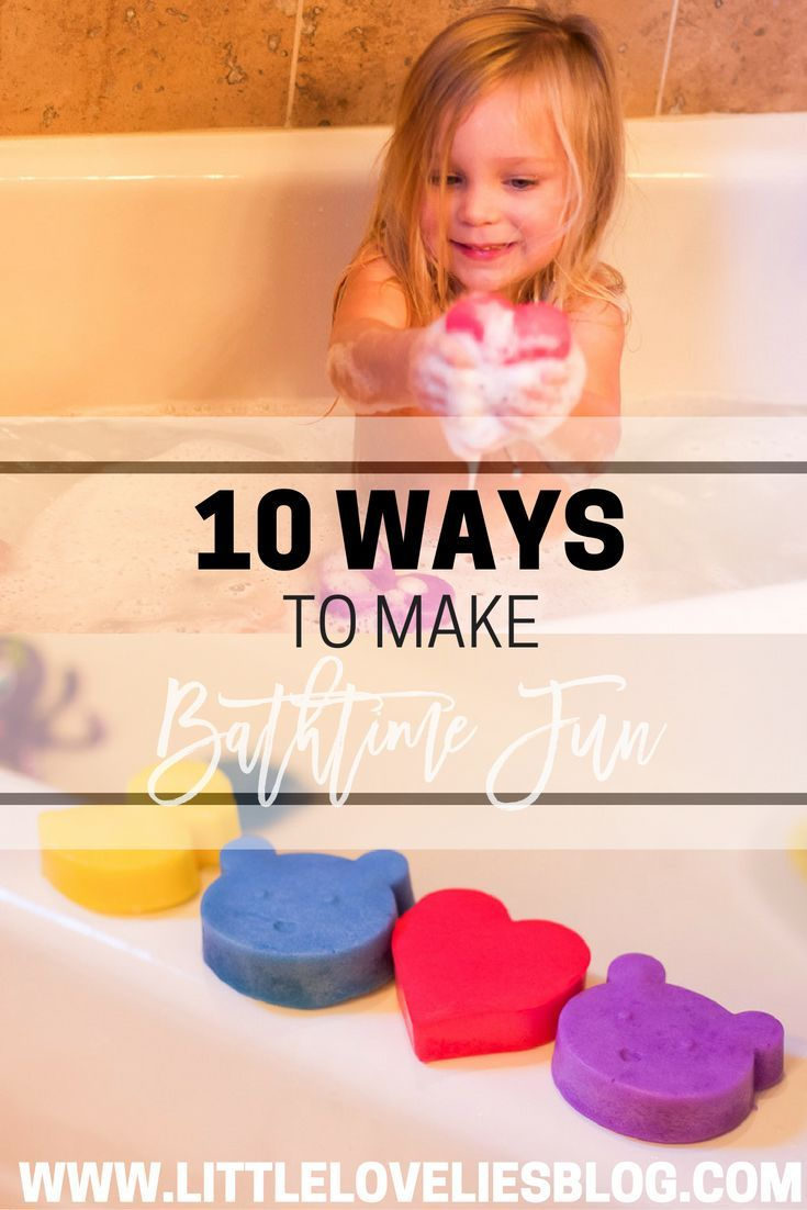 10 ways to make bath time fun with toddlers