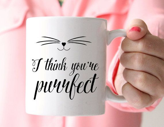 Cat Mug, I think youre purrfect Mug, Kitten Mug, Cat Face, Statement Mug, Inspirational Quote, Coffee Cup, Happy Mug, UK  A cute mug for cat