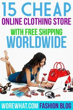 e7776586f182c 15 Cheap Online Clothing Stores with Free Shipping Worldwide. #Fashion # Clothing #Worldwide   fashion   Cheap online clothing stores, Cheap  clothing stores, ...