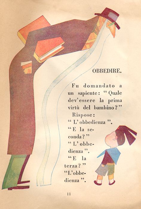 """1930 - Libro della seconda classe - Obbedire / Obey - Was asked a wise man: """"What should be the first virtue of a child?"""" He said: """"Obedience"""". """"And the second?"""" """"Obedience"""" """"And the third?"""" """"Obedience""""."""