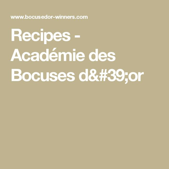 Recipes - Académie des Bocuses d'or