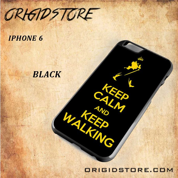 KEEP CALM AND KEEP WALKING Snap on 2D Black and White Or 3D Suitable With Image For Iphone 6 Case