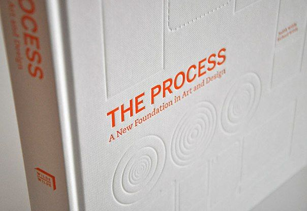 The Process: A New Foundation in Art and Design  Книга читать