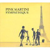 Sympathique (Audio CD)By Pink Martini