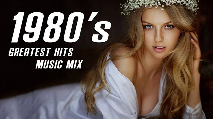 Best Songs Of 1980s - 80s Greatest Hits - Greatest Golden 80s Music