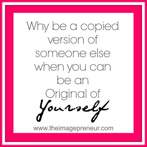 The Imagepreneur Quotes Be an Original