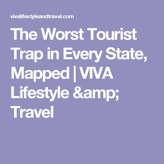The Worst Tourist Trap in Every State, Mapped | VIVA Lifestyle & Travel