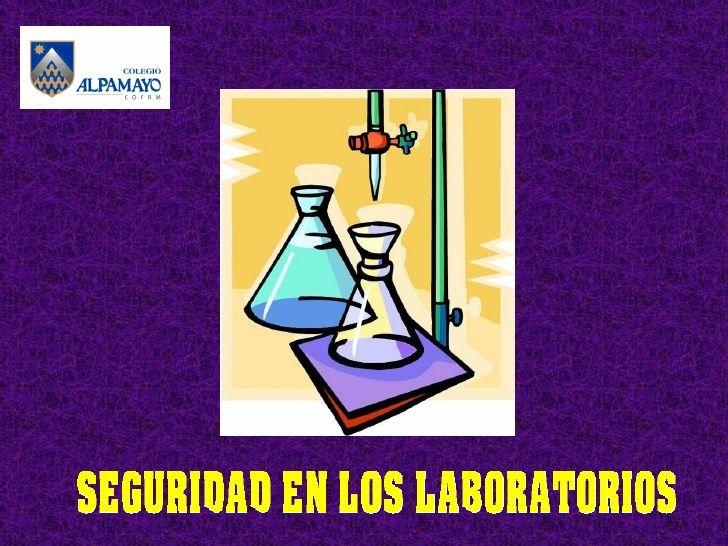 Seguridad en los Laboratorios de Ciencias