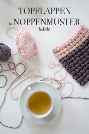 Topflappen häkeln mit Noppen Bobbeln oder Popcornmaschen in grau und rosa - http://lindaloves.de DIY Blog aus Berlin