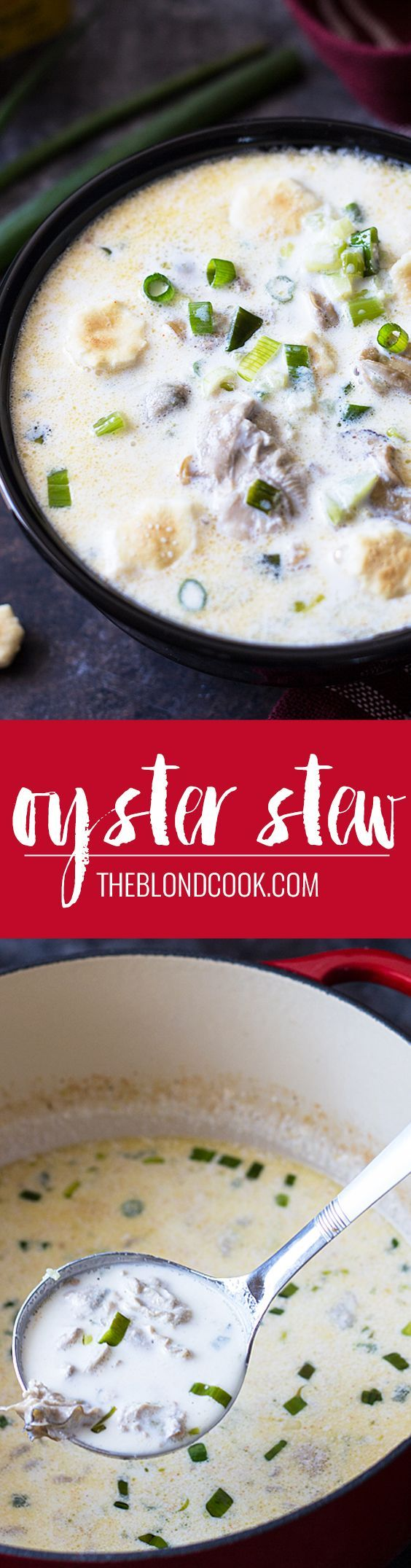 Oyster Stew - Seasoned perfectly and comes together in 15 minutes! How easy is that? theblondcook.com