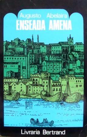 Enseada Amena (romance), 1966.