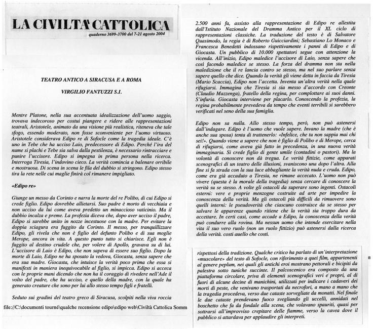 La Civiltà Cattolica si occupava della nostra messinscena dell'Edipo Re di Sofocle al Teatro Greco di SIracusa, maggio-giugno-luglio 2004