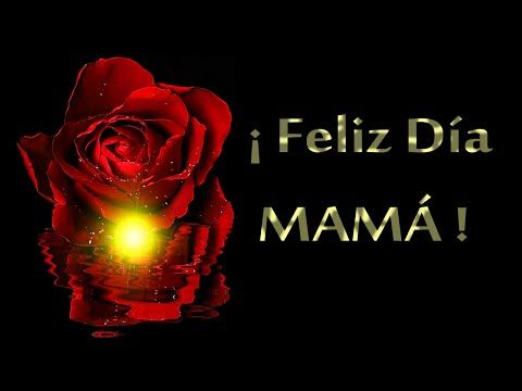 Feliz día de la madre | Rosas para mama | Poemas y frases cortas para mamá - YouTube