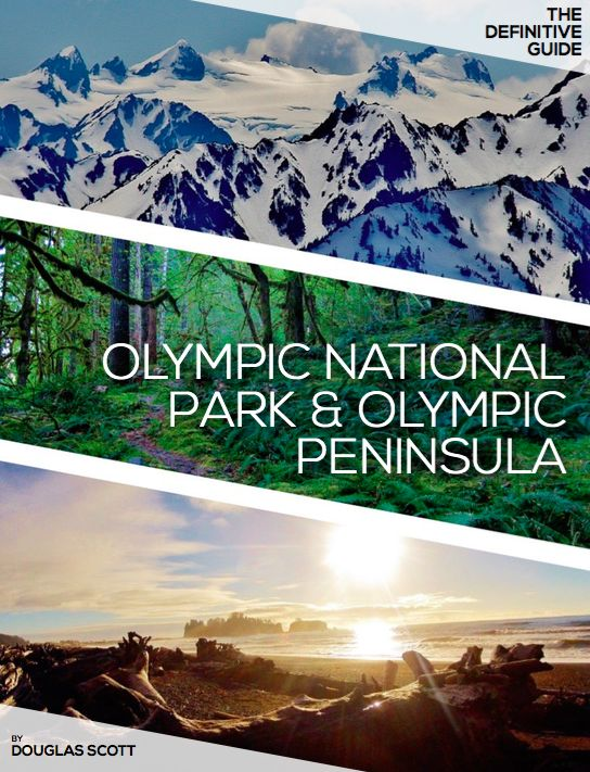 Image Of The Definitive Guide To Olympic National Park And Peninsula