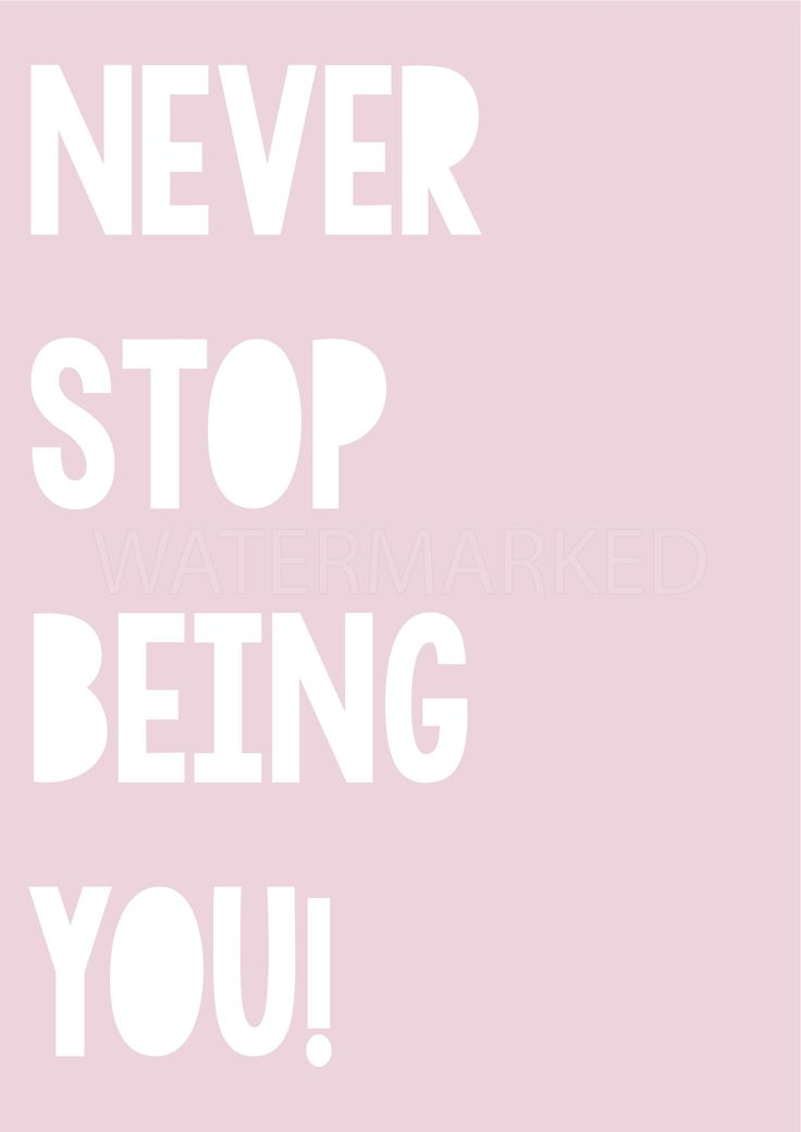 """""""Never stop being YOU"""" poster decal - pink (open for pre-orders) 