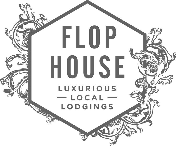 FLOP HOUSE